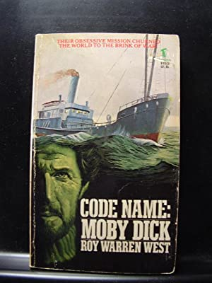 CODE NAME: MOBY DICK: West, Roy Warren