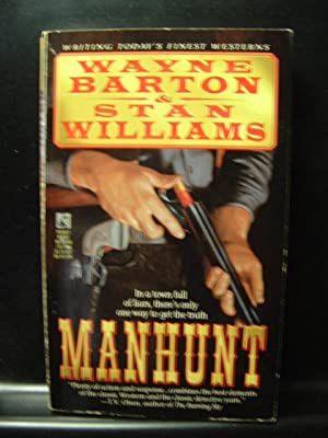 MANHUNT / LIVE BY THE GUN: Barton, Wayne &