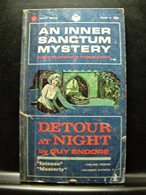 DETOUR AT NIGHT: Endore, Guy