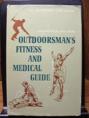 OUTDOORSMAN'S FITNESS AND MEDICAL GUIDE