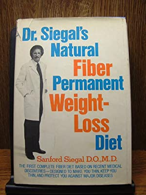 DR. SIEGAL'S NATURAL FIBER PERMANENT WEIGHT-LOSS DIET
