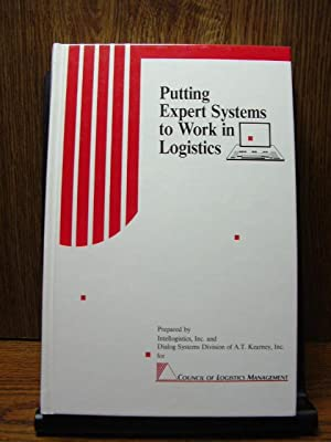 PUTTING EXPERT SYSTEMS TO WORK IN LOGISTICS: Allen, Mary Kay;