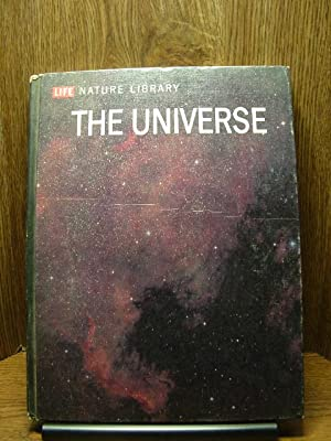 LIFE NATURE LIBRARY - THE UNIVERSE: LIFE NATURE LIBRARY