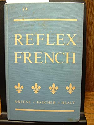 REFLEX FRENCH: Greene - Faucher