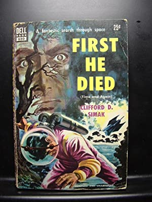 FIRST HE DIED (AKA: Time and Again)