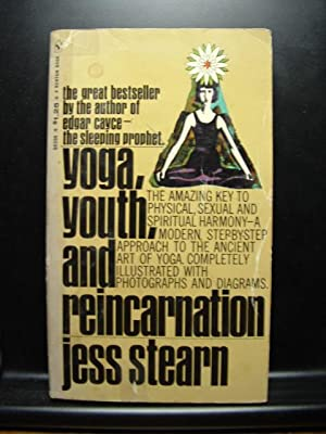 YOGA, YOUTH, AND REINCARNATION: Stearn, Jess