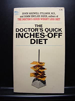THE DOCTOR'S QUICK INCHES-OFF DIET