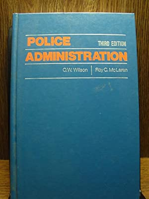 POLICE ADMINISTRATION - 3rd Edition