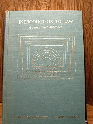 INTRODUCTION TO LAW: A Functional Approach