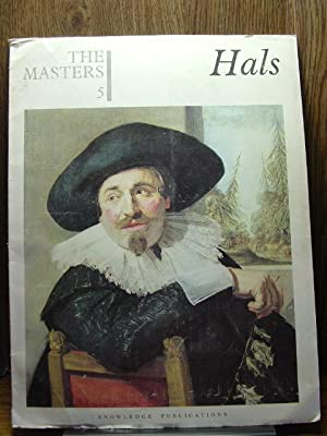 THE MASTERS 5: Hals. [The world's most: Hals, Frans (1584-1666)