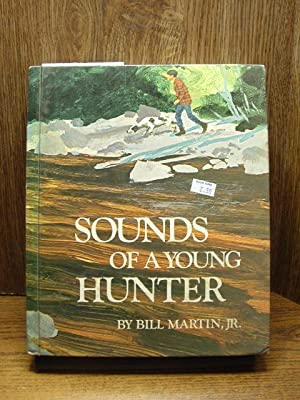 SOUNDS OF A YOUNG HUNTER