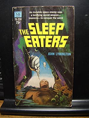 THE SLEEP EATERS: Lymington, John