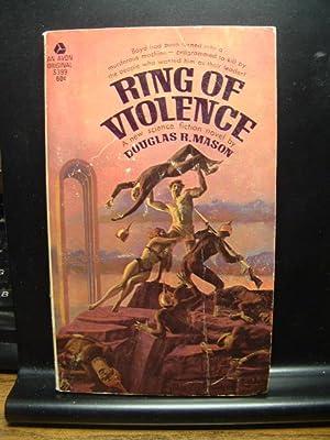 RING OF VIOLENCE: Mason, Douglas R.