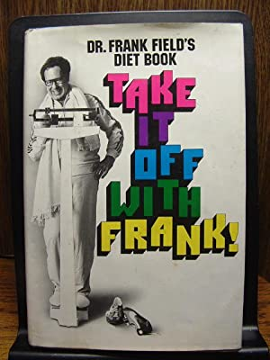 TAKE IT OFF WITH FRANK