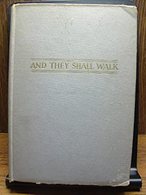 AND THEY SHALL WALK