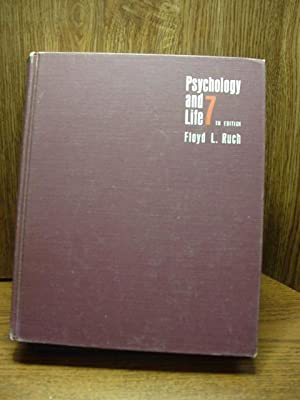 PSYCHOLOGY AND LIFE: Ruch, Floyd L.