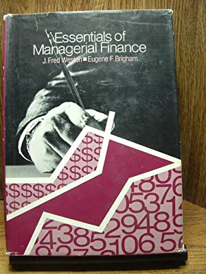 ESSENTIALS OF MANAGERIAL FINANCE: Weston, J. Fred