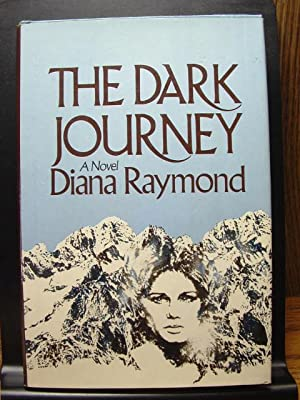 THE DARK JOURNEY: Raymond, Diana