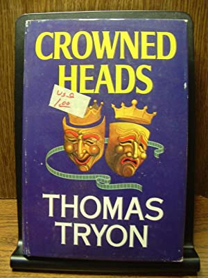 CROWNED HEADS: Tryon, Thomas