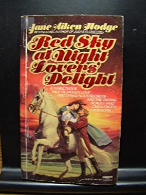 RED SKY AT NIGHT LOVERS' DELIGHT: Hodge, Jane Aiken
