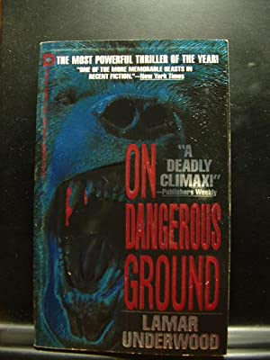 ON DANGEROUS GROUND