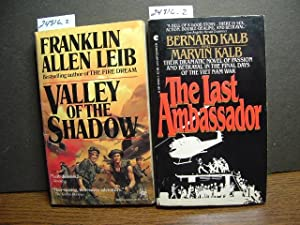 VALLEY OF THE SHADOW / THE LAST: Leib, Franklin Allen