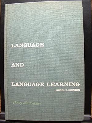 LANGUAGE AND LANGUAGE LEARNING: Theory and Practice: Brooks, Nelson