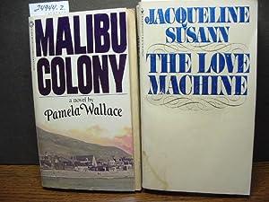THE LOVE MACHINE / MALIBU COLONY: Susann, Jacqueline /