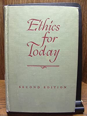 ETHICS FOR TODAY