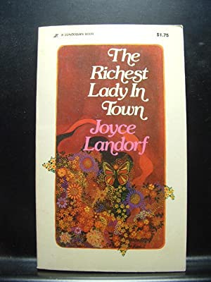 THE RICHEST LADY IN TOWN: Landorf, Joyce
