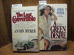 A GREEN DESIRE / THE LAST CONVERTIBLE: Myrer, Anton