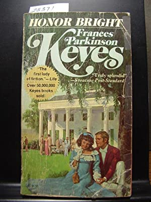 HONOR BRIGHT: Keyes, Frances Parkinson