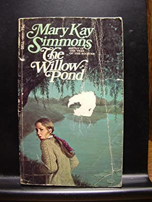 THE WILLOW POND: Simmons, Mary Kay