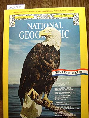 NATIONAL GEOGRAPHIC MAGAZINE, VOLUME 150, NO. 1, JULY, 1976