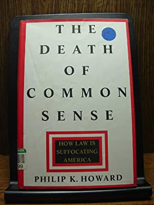 THE DEATH OF COMMON SENSE