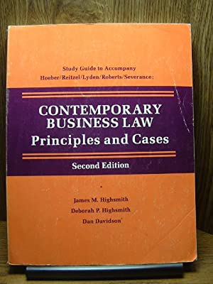 STUDY GUIDE TO ACCOMPANY CONTEMPORARY BUSINESS LAW PRINCIPLES AND CASES, 2ND EDITION, BY HOEBER/R...