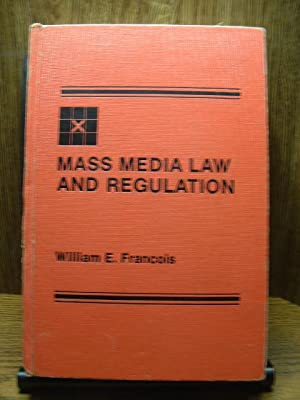 MASS MEDIA LAW AND REGULATION