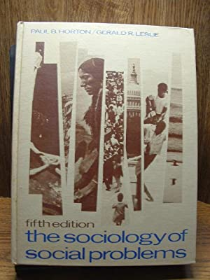 THE SOCIOLOGY OF SOCIAL PROBLEMS - (5TH EDITION)