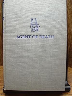 AGENT OF DEATH: The Memoirs of an Executioner