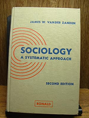 SOCIOLOGY: A Systematic Approach