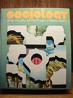SOCIOLOGY: THE STUDY OF HUMAN INTERACTION (2nd Ed.)