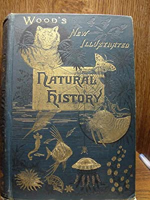 WOOD'S NEW ILLUSTRATED NATURAL HISTORY