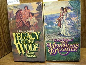 LEGACY OF THE WOLF / THE MERCHANT'S: Raynes, Jean /