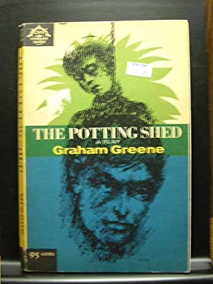 THE POTTING SHED (A Play in Three: Greene, Graham