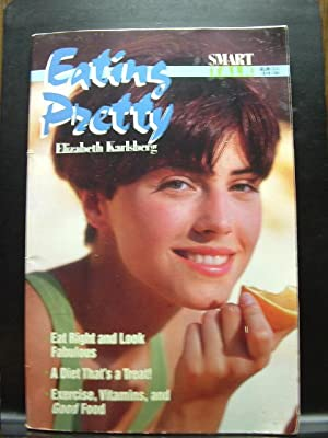 EATING PRETTY (Smart Talk Series)