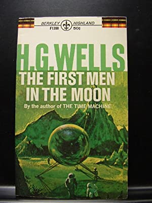 THE FIRST MEN IN THE MOON: Wells, H. G.