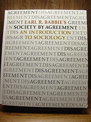 SOCIETY BY AGREEMENT: An Introduction to Sociology