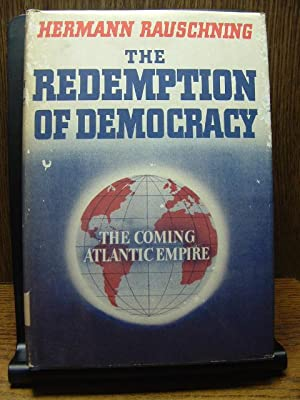 THE REDEMPTION OF DEMOCRACY: The Coming Atlantic Empire