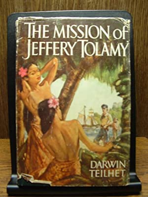 THE MISSION OF JEFFERY TOLAMY