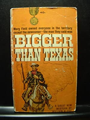 BIGGER THAN TEXAS / MONTANA RIDES: Cox, William R.